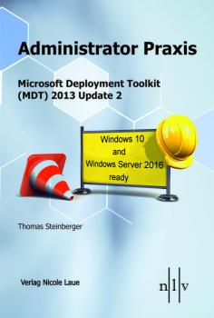 Administrator Praxis - Microsoft Deployment Toolkit (MDT) 2013 Update 2