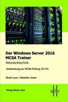Der Windows Server 2016 Trainer 70-741