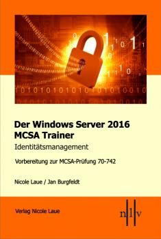 Der Windows Server 2016 Trainer 70-742